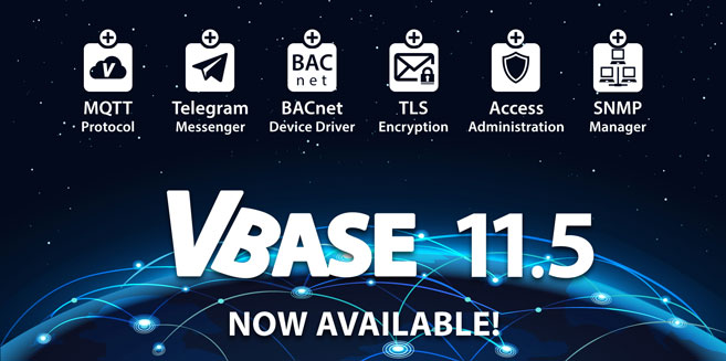 Now available: VBASE 11.5 with support for MQTT, BACnet, Telegram and more released.