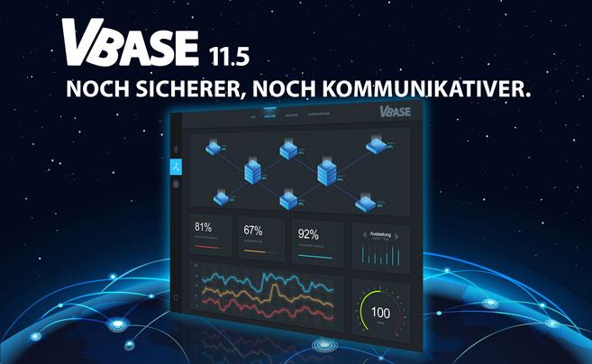 VBASE 11.5 Noch sicher, noch kommunikativer.